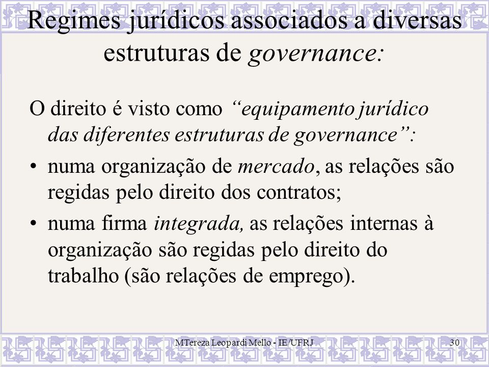 Regimes jurídicos associados a diversas estruturas de governance: