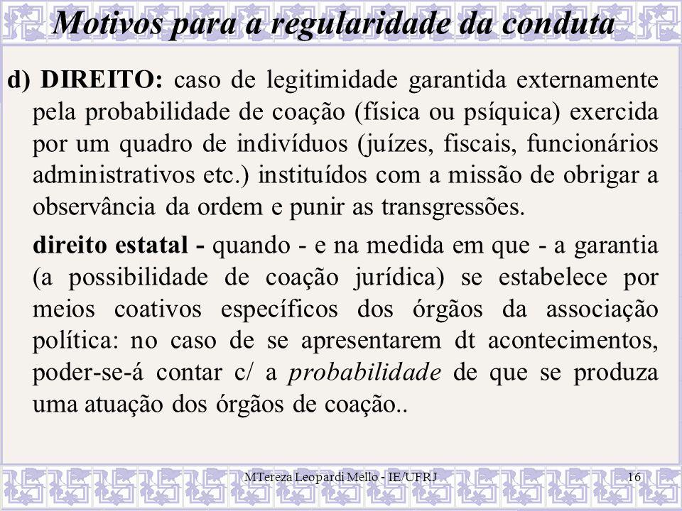 Motivos para a regularidade da conduta