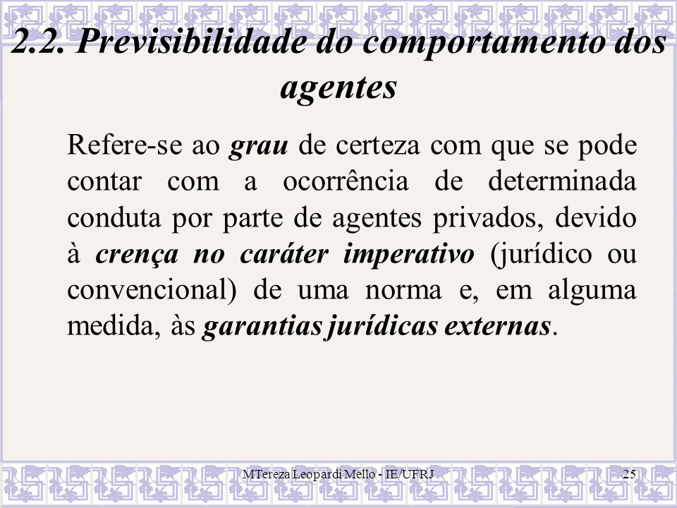 2.2. Previsibilidade do comportamento dos agentes