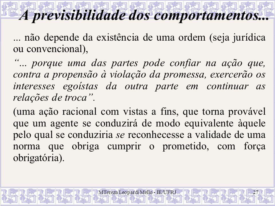 A previsibilidade dos comportamentos...