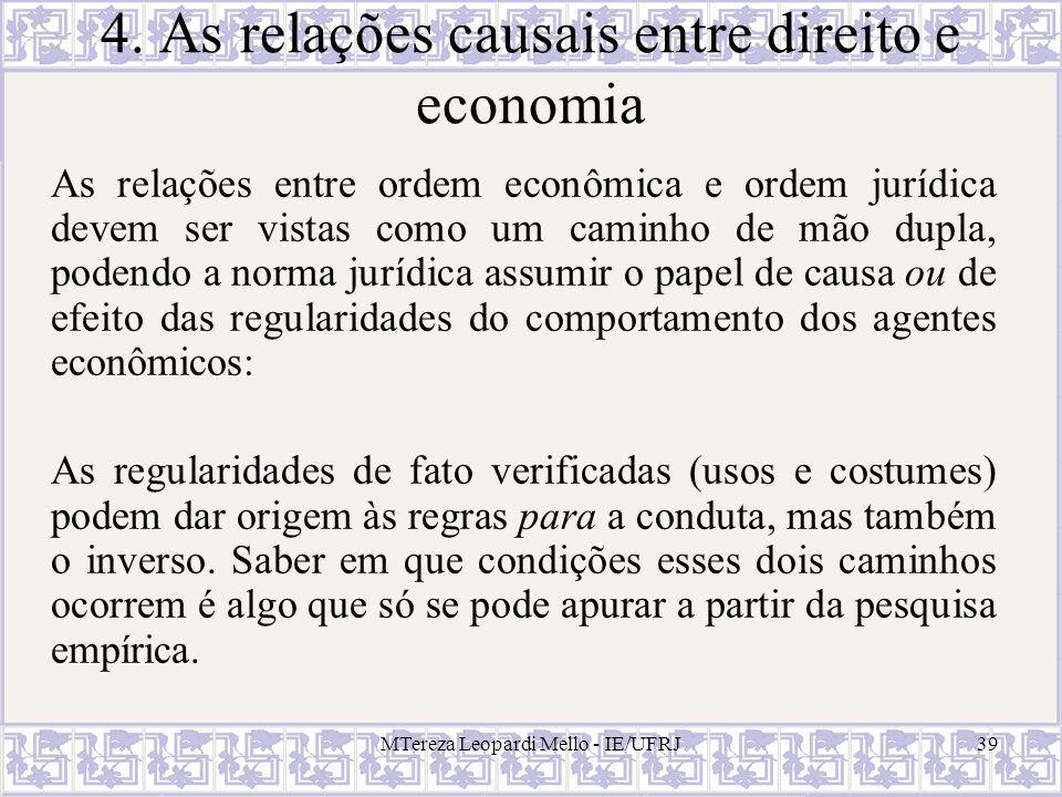 4. As relações causais entre direito e economia
