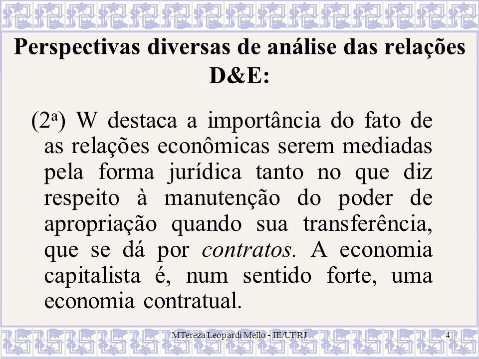 Perspectivas diversas de análise das relações D&E: