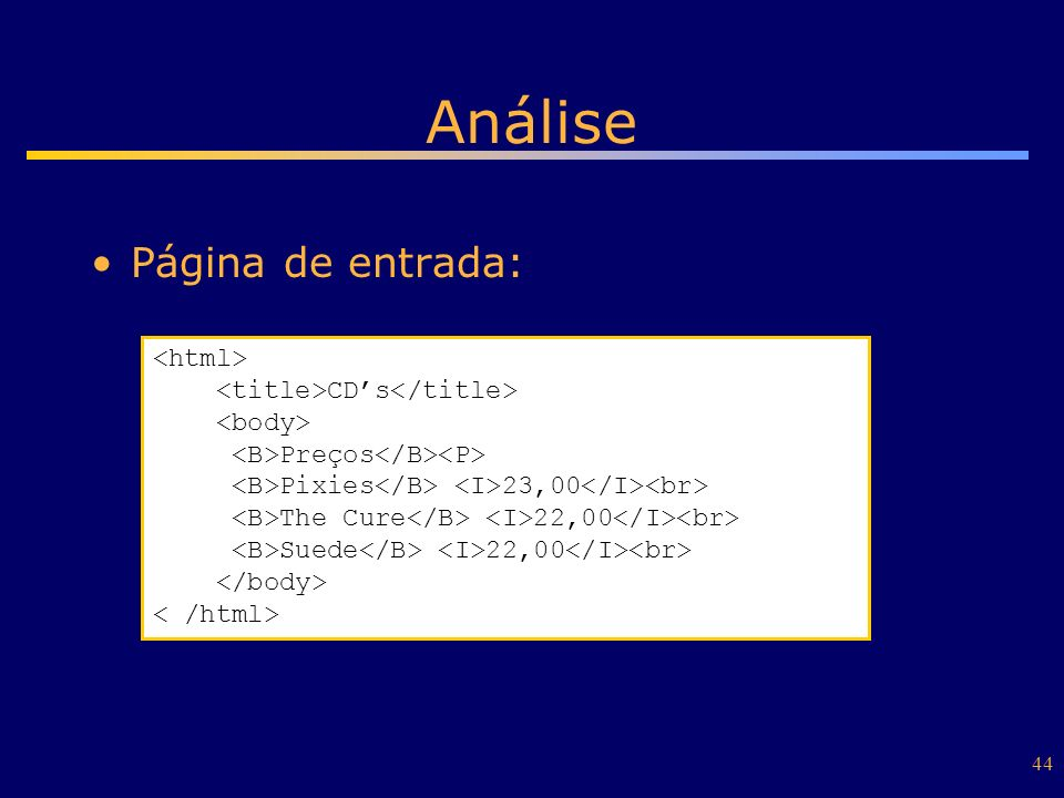 Análise Página de entrada: <html>