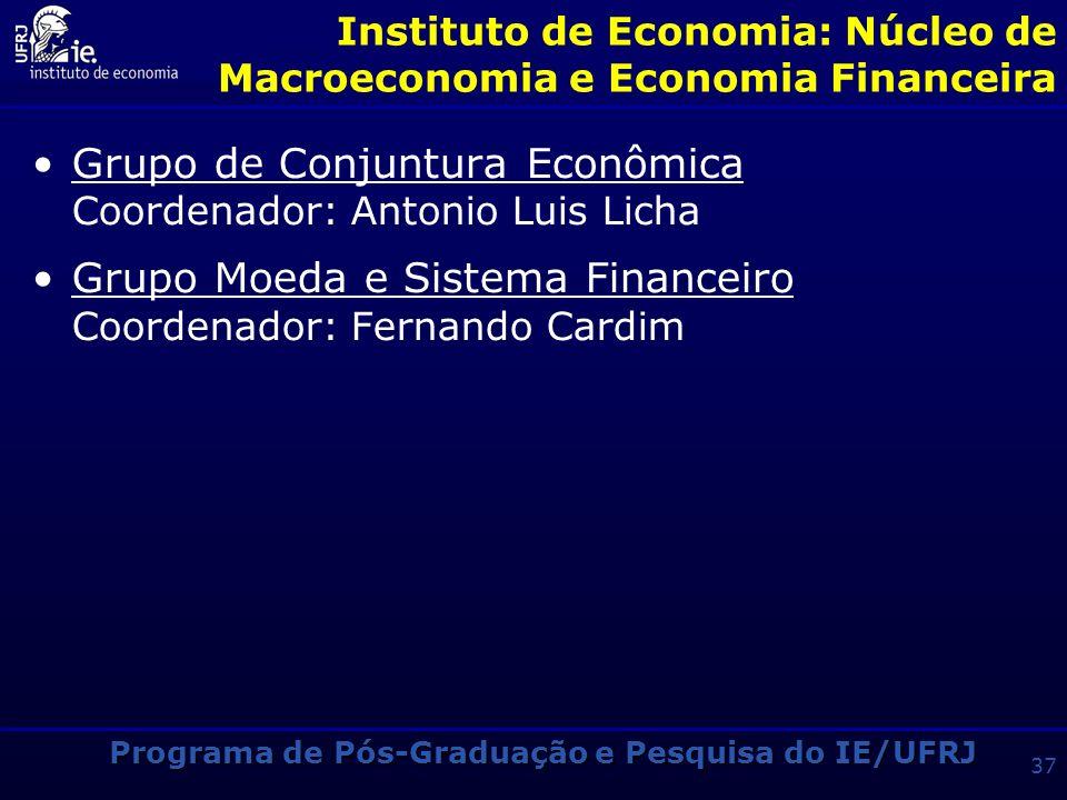 Instituto de Economia: Núcleo de Macroeconomia e Economia Financeira