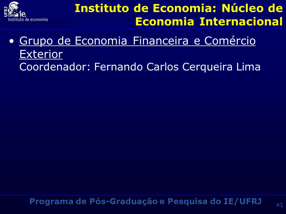 Instituto de Economia: Núcleo de Economia Internacional
