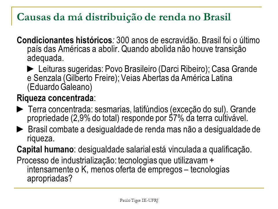 Causas da má distribuição de renda no Brasil