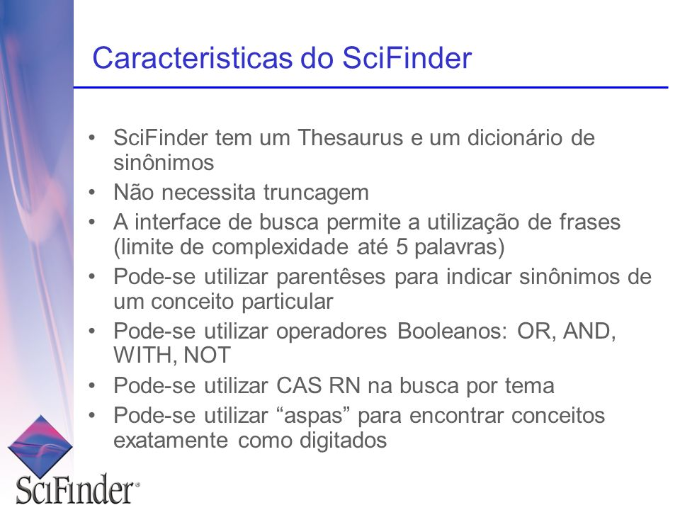 Caracteristicas do SciFinder