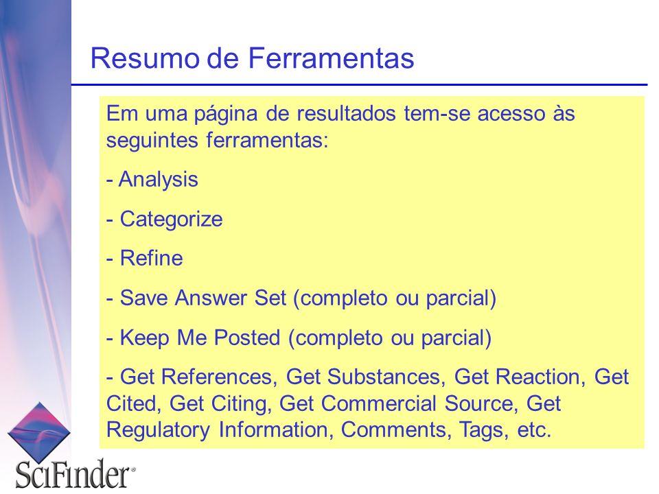 Resumo de Ferramentas Em uma página de resultados tem-se acesso às seguintes ferramentas: Analysis.