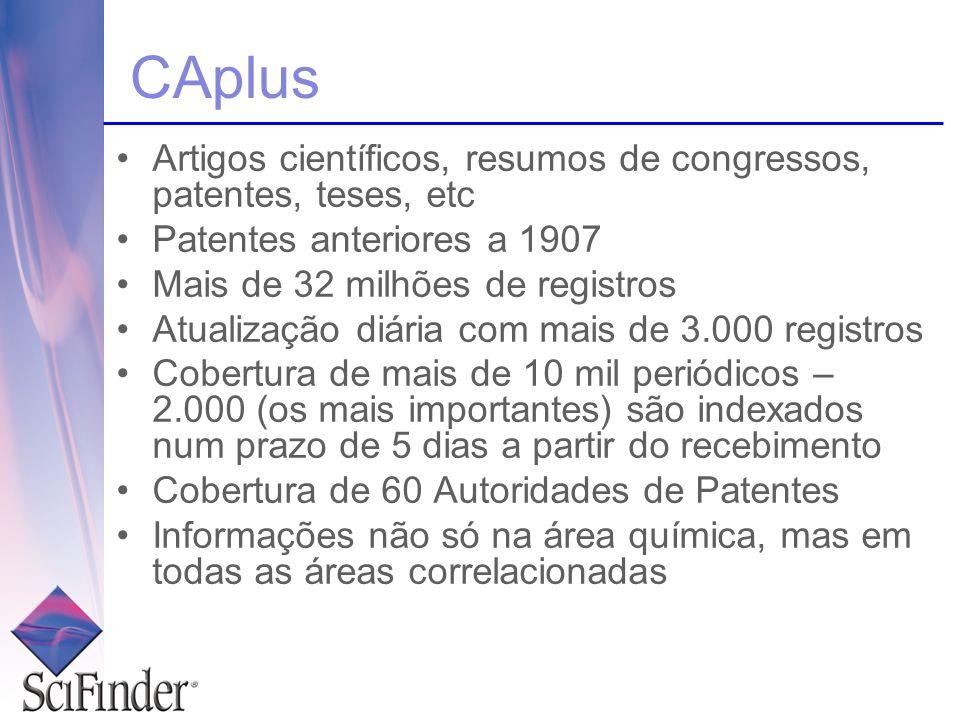 CAplus Artigos científicos, resumos de congressos, patentes, teses, etc. Patentes anteriores a 1907.