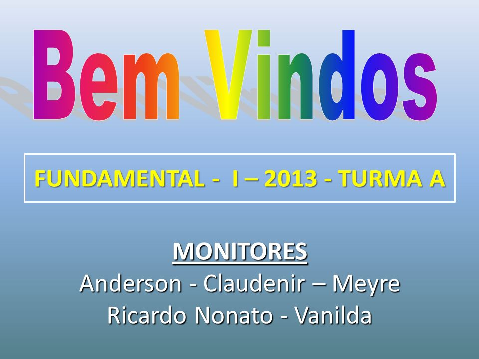 FUNDAMENTAL - I – 2013 - TURMA A