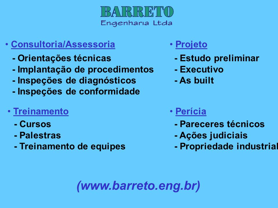 (www.barreto.eng.br) Consultoria/Assessoria Projeto