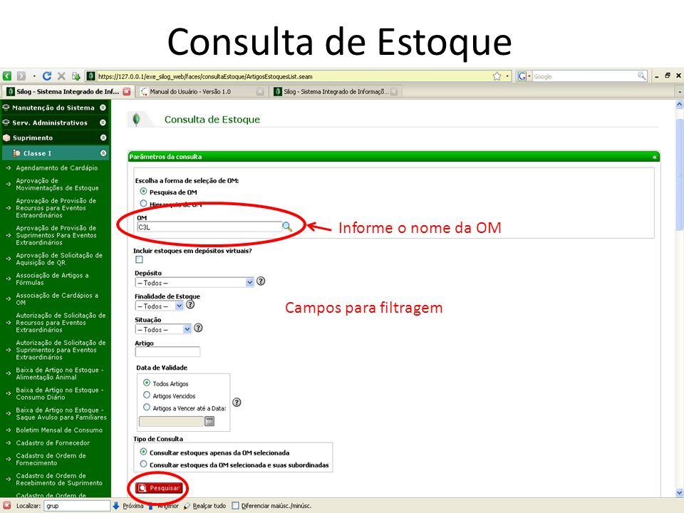 Consulta de Estoque Informe o nome da OM Campos para filtragem 31
