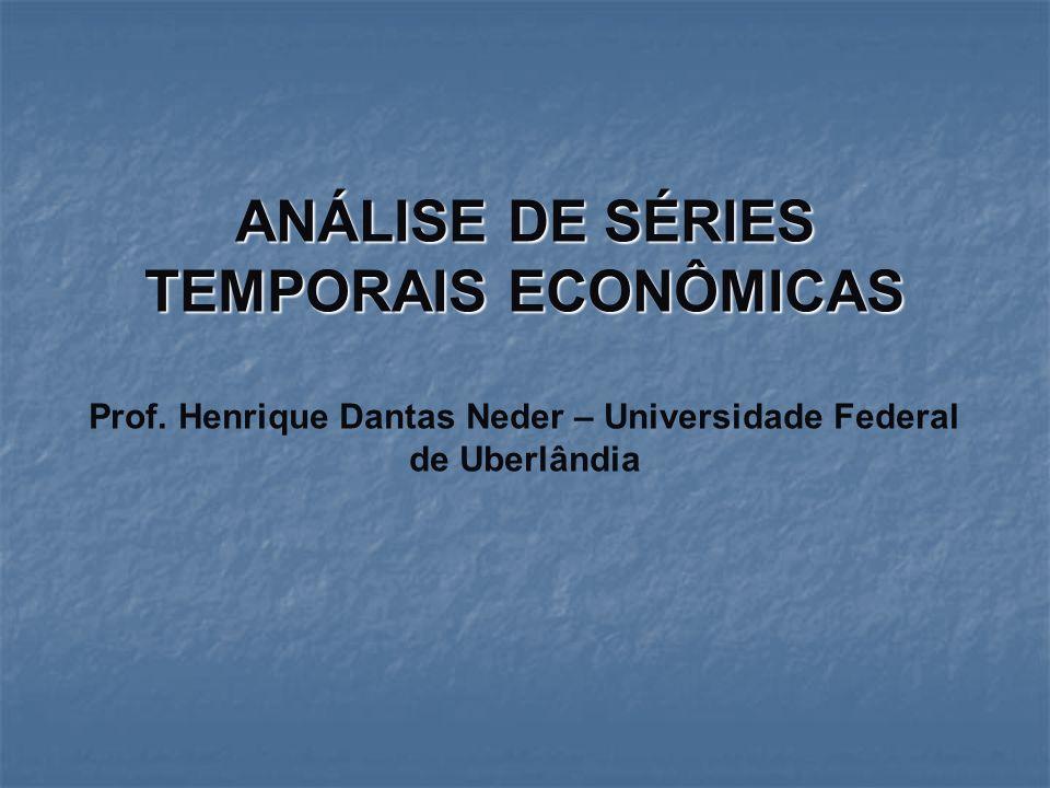 ANÁLISE DE SÉRIES TEMPORAIS ECONÔMICAS