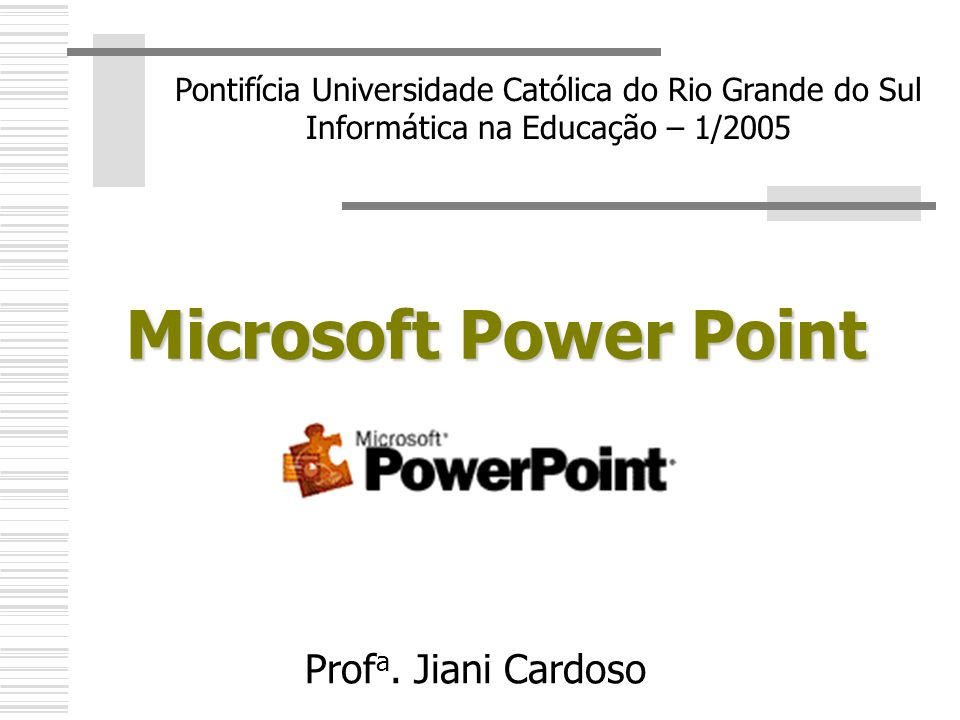 Microsoft Power Point Profa. Jiani Cardoso