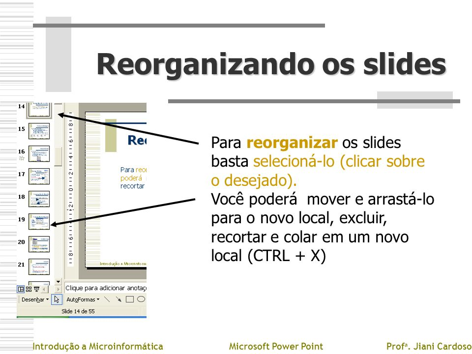 Reorganizando os slides