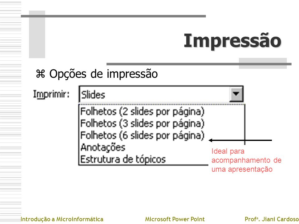 Impressão Opções de impressão