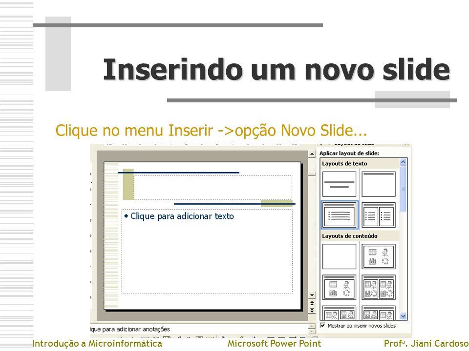 Inserindo um novo slide