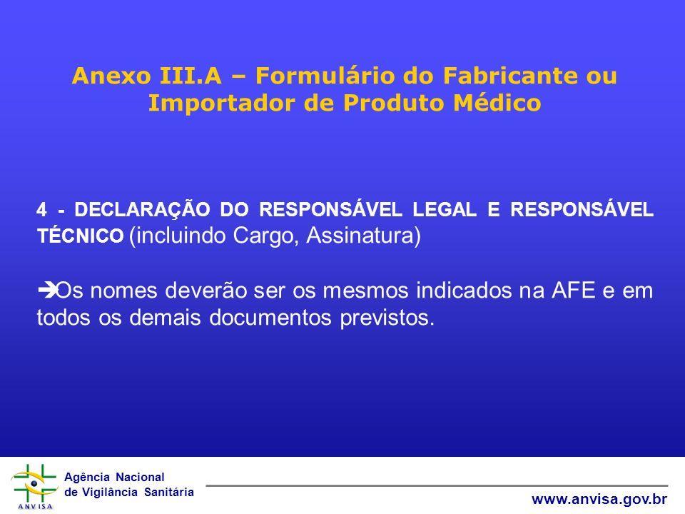Anexo III.A – Formulário do Fabricante ou Importador de Produto Médico