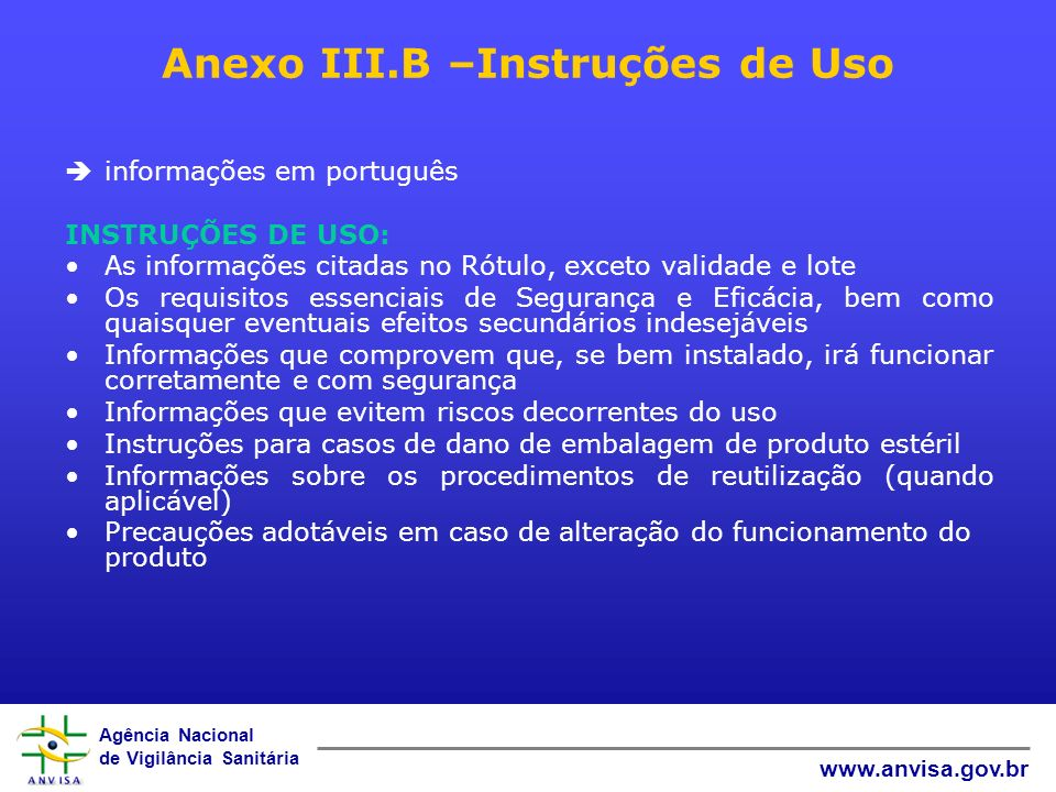 Anexo III.B –Instruções de Uso