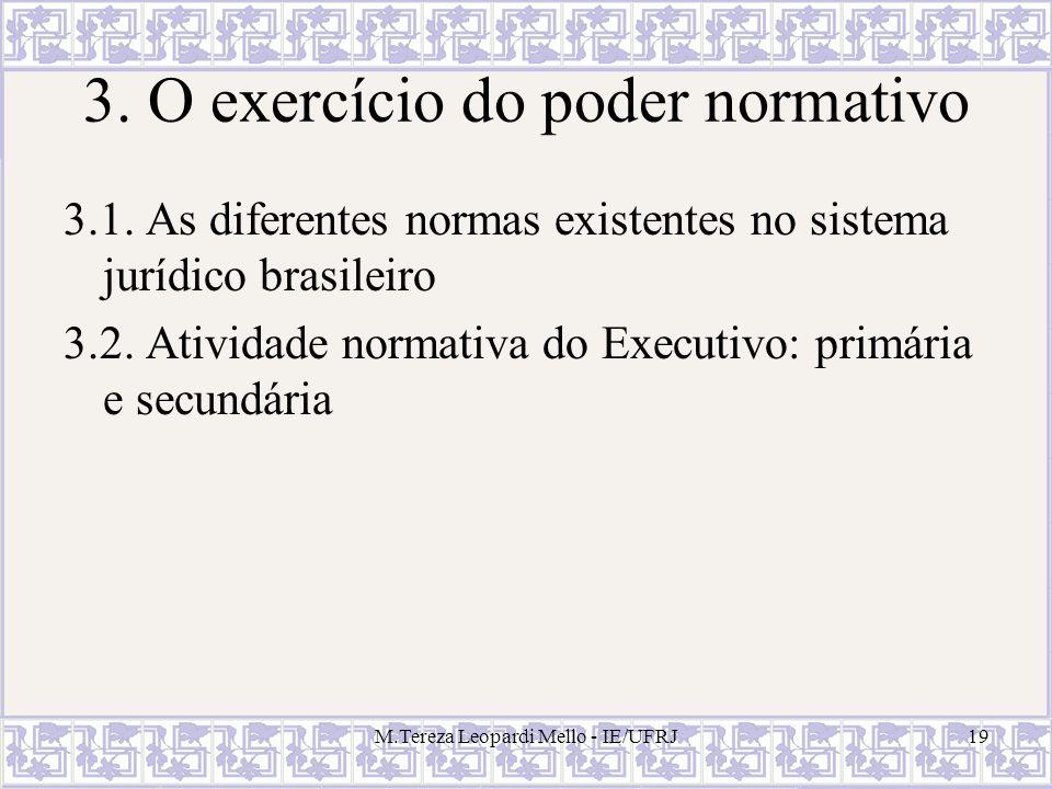 3. O exercício do poder normativo