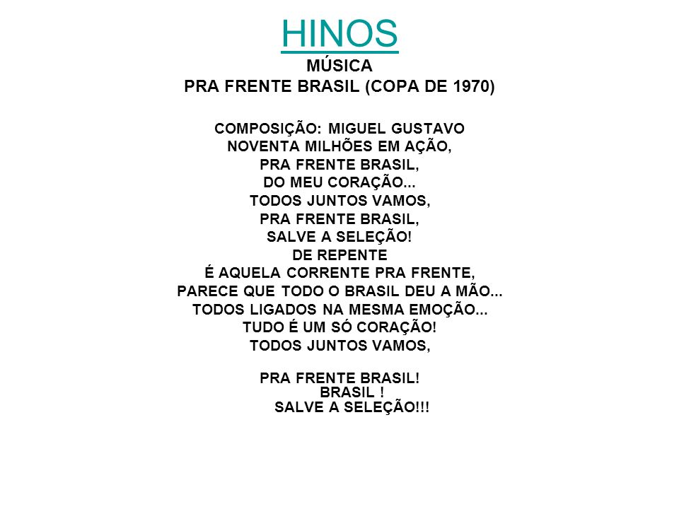HINOS MÚSICA PRA FRENTE BRASIL (COPA DE 1970)