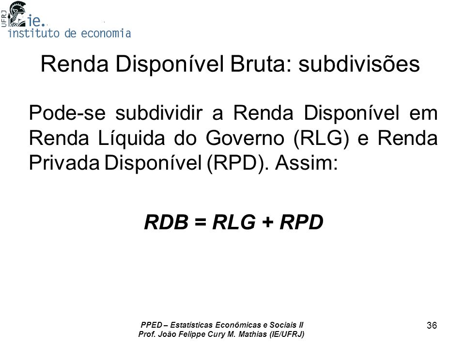 Renda Disponível Bruta: subdivisões