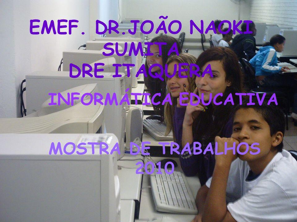 EMEF. DR.JOÃO NAOKI SUMITA DRE ITAQUERA