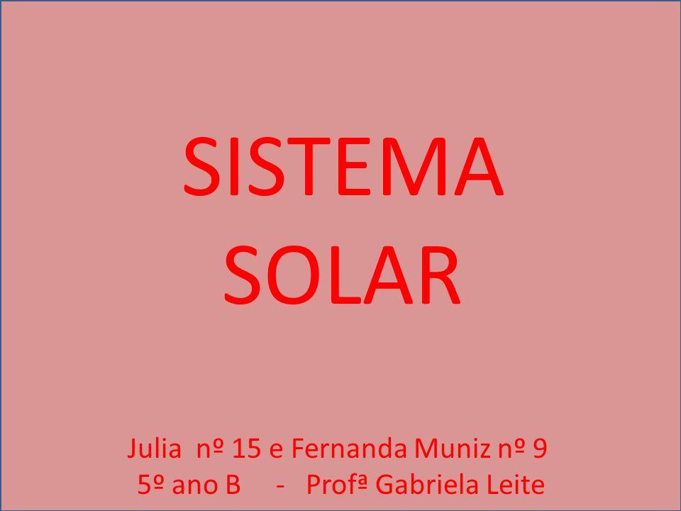 SISTEMA SOLAR Julia nº 15 e Fernanda Muniz nº 9