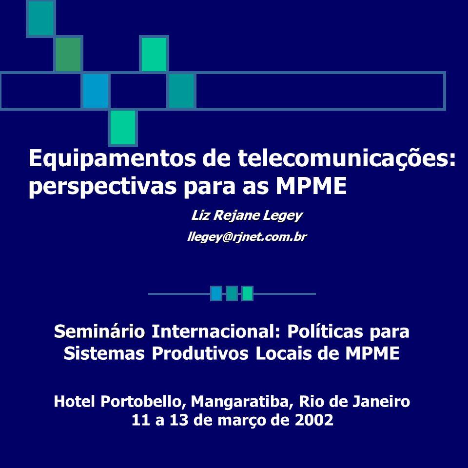 Equipamentos de telecomunicações: perspectivas para as MPME