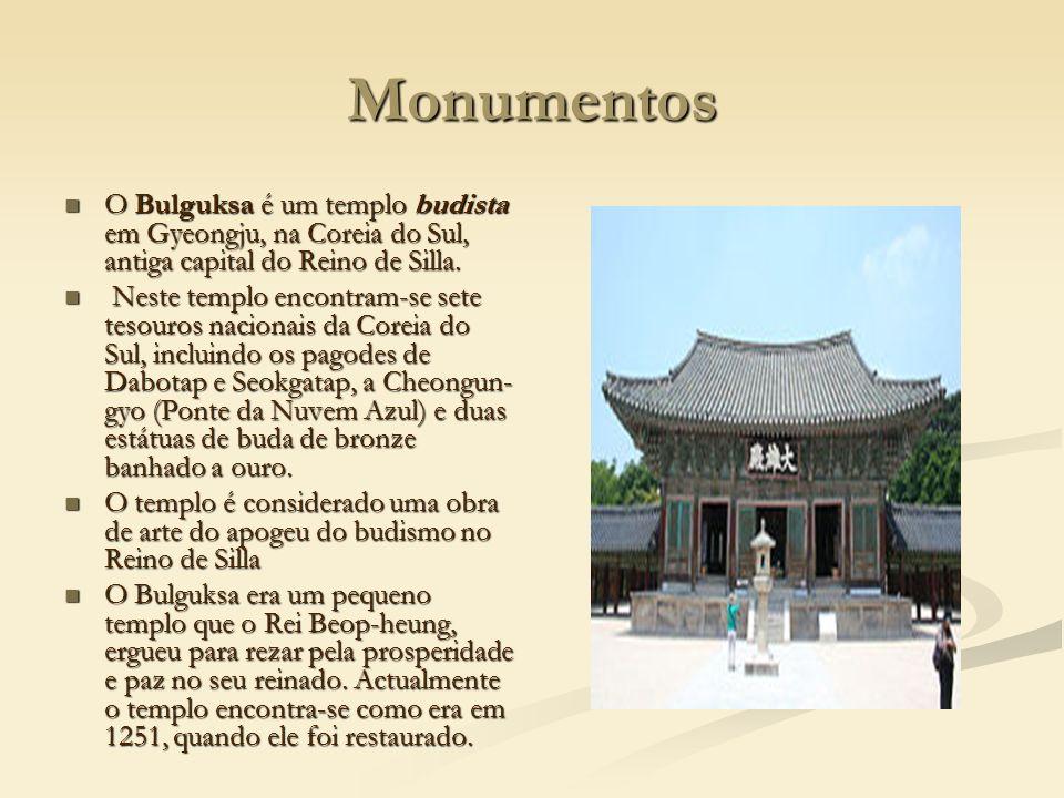 Monumentos O Bulguksa é um templo budista em Gyeongju, na Coreia do Sul, antiga capital do Reino de Silla.