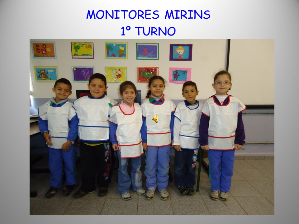 MONITORES MIRINS 1ºTURNO