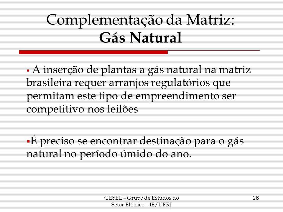 Complementação da Matriz: Gás Natural