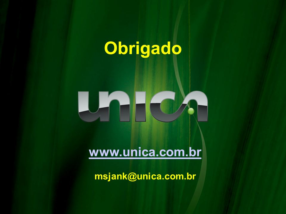 77 Obrigado www.unica.com.br msjank@unica.com.br 7