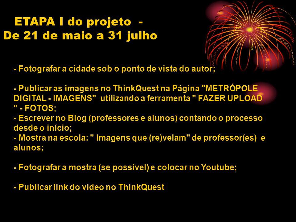 ETAPA I do projeto - De 21 de maio a 31 julho