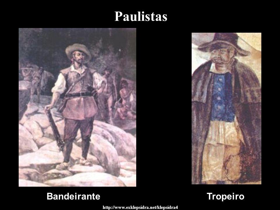 Paulistas Bandeirante Tropeiro http://www.exklepsidra.net/klepsidra4