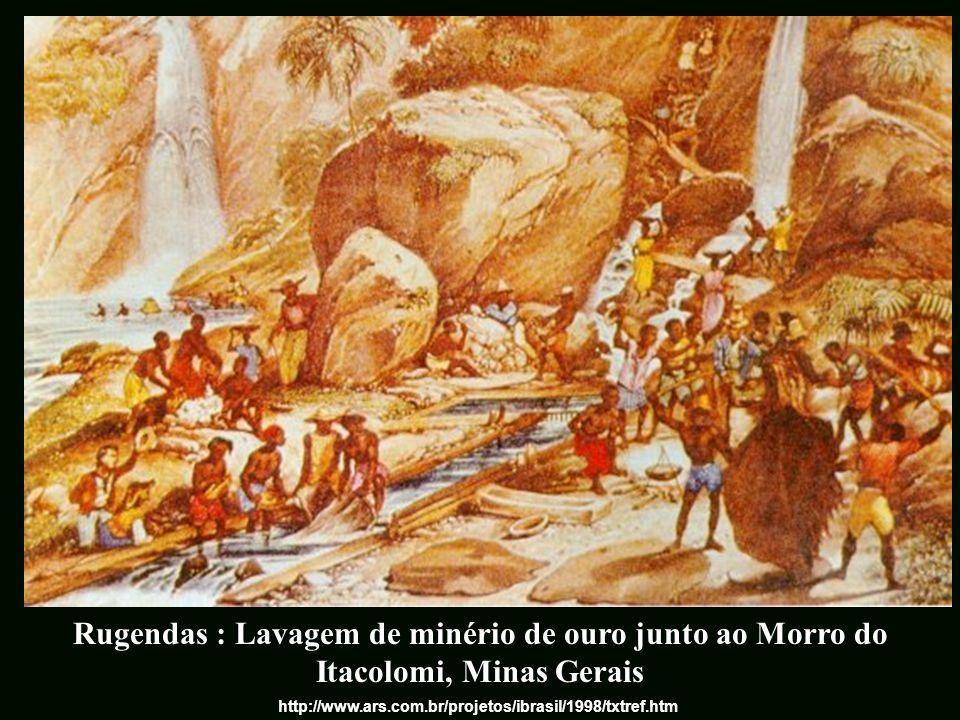 Rugendas : Lavagem de minério de ouro junto ao Morro do Itacolomi, Minas Gerais