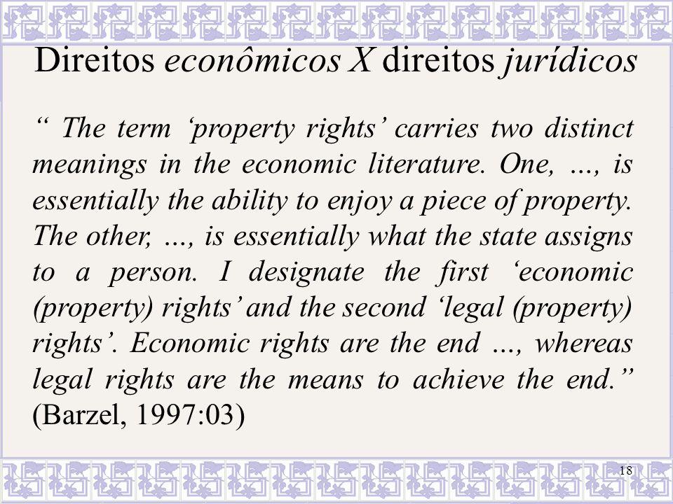 Direitos econômicos X direitos jurídicos