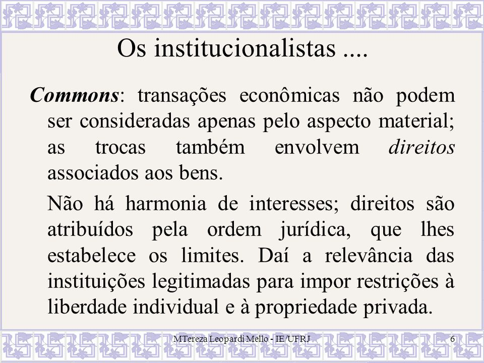 Os institucionalistas ....