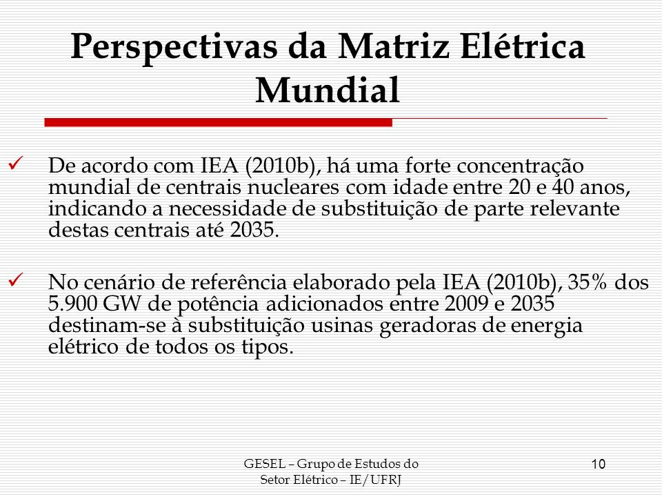 Perspectivas da Matriz Elétrica Mundial