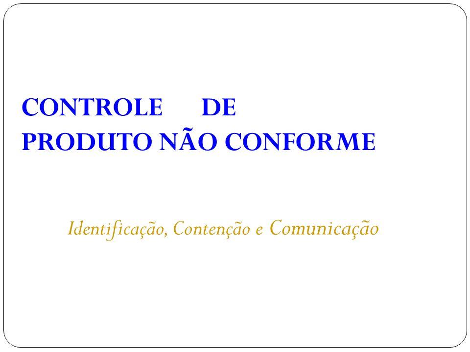 CONTROLE DE PRODUTO NÃO CONFORME