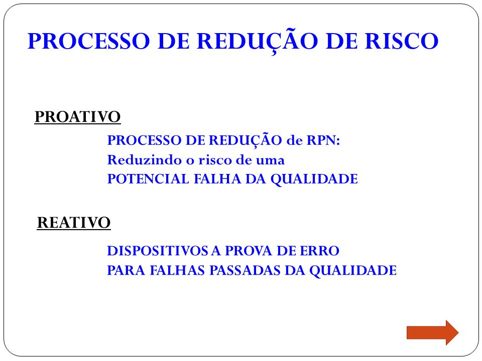 PROCESSO DE REDUÇÃO DE RISCO