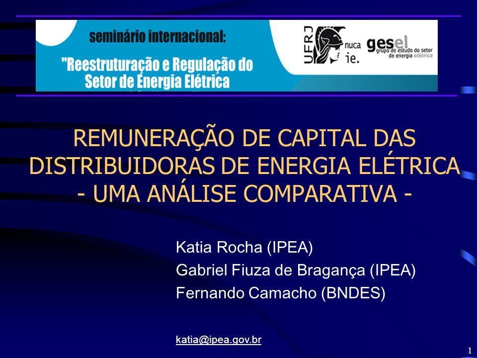 REMUNERAÇÃO DE CAPITAL DAS DISTRIBUIDORAS DE ENERGIA ELÉTRICA - UMA ANÁLISE COMPARATIVA -
