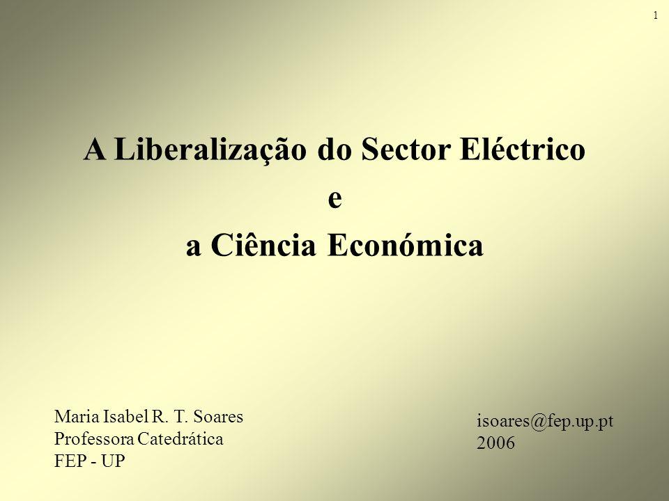 A Liberalização do Sector Eléctrico e a Ciência Económica