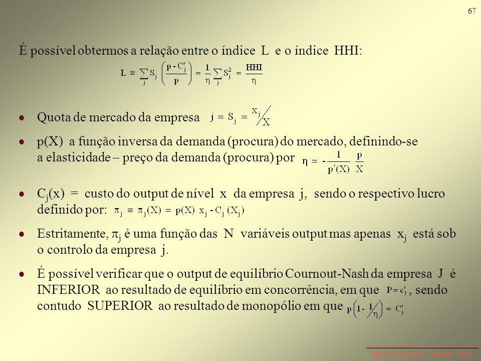 É possível obtermos a relação entre o índice L e o índice HHI: