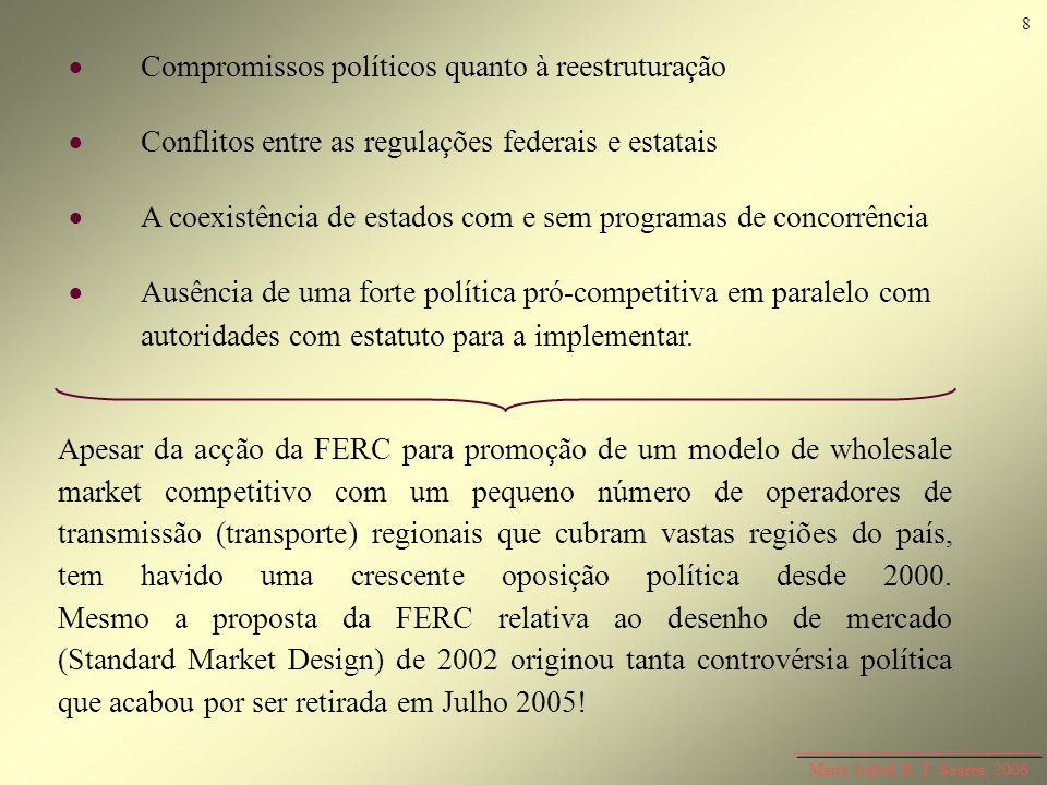  Compromissos políticos quanto à reestruturação