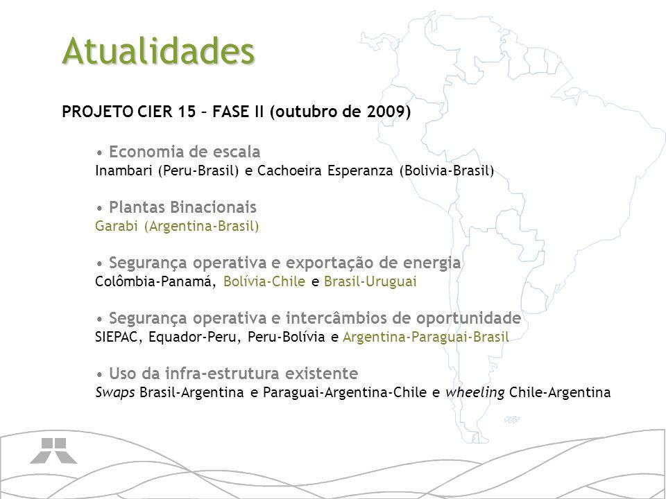 Atualidades PROJETO CIER 15 – FASE II (outubro de 2009)