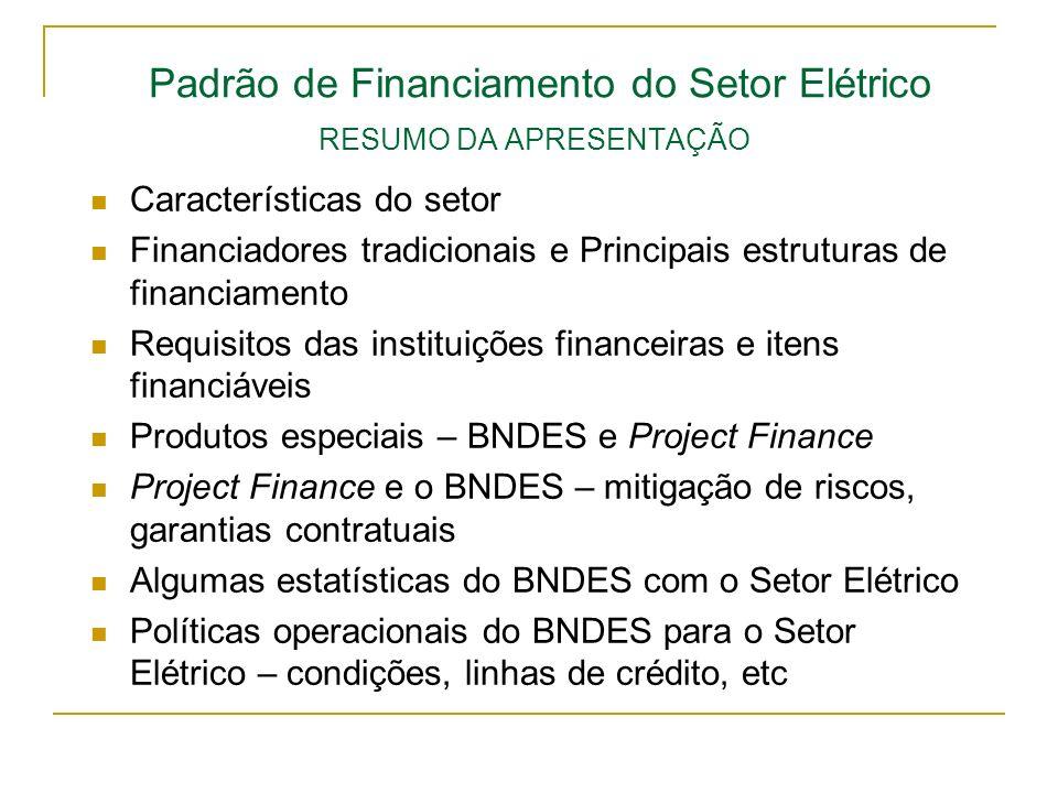 Padrão de Financiamento do Setor Elétrico RESUMO DA APRESENTAÇÃO