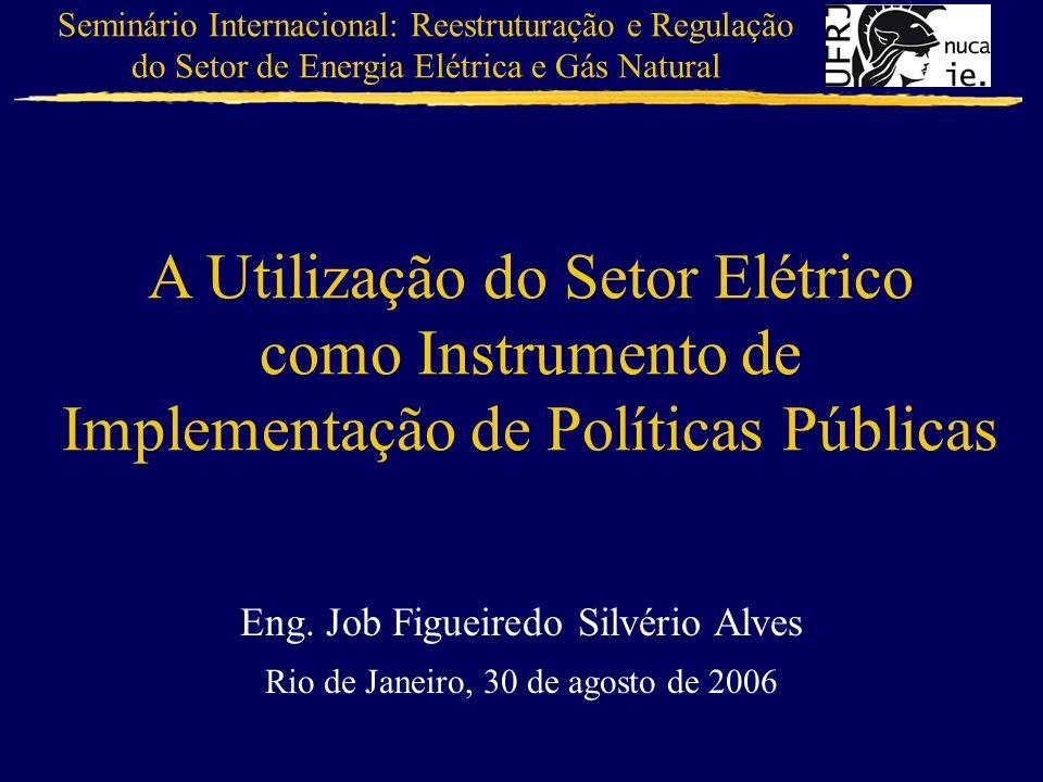 A Utilização do Setor Elétrico como Instrumento de