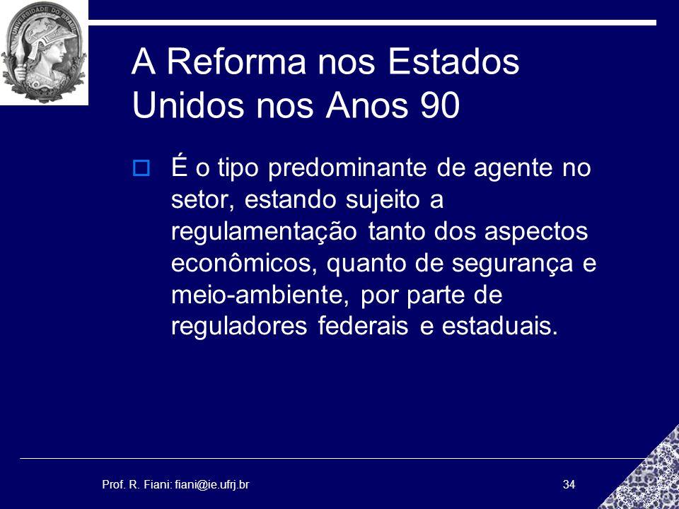 A Reforma nos Estados Unidos nos Anos 90