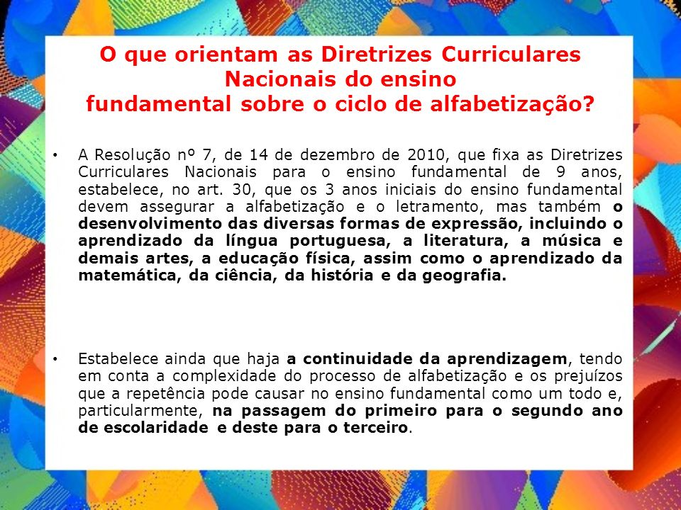 O que orientam as Diretrizes Curriculares Nacionais do ensino fundamental sobre o ciclo de alfabetização